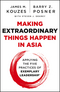 Making Extraordinary Things Happen in Asia: Applying The Five Practices of Exemplary Leadership (1118518519) cover image