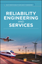 Reliability Engineering and Services (1119167019) cover image