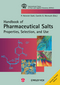 Pharmaceutical Salts: Properties, Selection, and Use, 2nd Revised Edition (3906390519) cover image