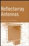Reflectarray Antennas (047008491X) cover image
