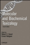 Molecular and Biochemical Toxicology, 4th Edition (047010211X) cover image