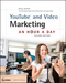 YouTube and Video Marketing: An Hour a Day, 2nd Edition (047094501X) cover image