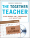 The Together Teacher: Plan Ahead, Get Organized, and Save Time! (111813821X) cover image