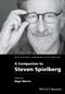 A Companion to Steven Spielberg (111872691X) cover image