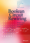 Boolean Circuit Rewiring: Bridging Logical and Physical Designs (111875011X) cover image