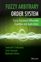 Fuzzy Arbitrary Order System: Fuzzy Fractional Differential Equations and Applications (111900411X) cover image
