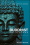 Buddhist Philosophy: A Comparative Approach (111906841X) cover image