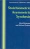 Stoichiometric Asymmetric Synthesis (184127111X) cover image