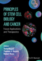 Principles of Stem Cell Biology and Cancer: Future Applications and Therapeutics (1118670620) cover image