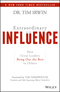 Extraordinary Influence: How Great Leaders Bring out the Best in Others (1119464420) cover image