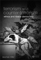 Terrorism and Counter-Terrorism: Ethics and Liberal Democracy (1405139420) cover image