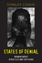 States of Denial: Knowing about Atrocities and Suffering (0745623921) cover image