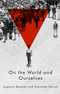 On the World and Ourselves (0745687121) cover image