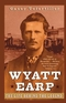 Wyatt Earp: The Life Behind the Legend (0471283622) cover image