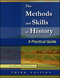The Methods and Skills of History: A Practical Guide, 3rd Edition (0882952722) cover image