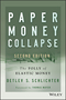 Paper Money Collapse: The Folly of Elastic Money, 2nd Edition (1118877322) cover image