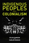 Indigenous Peoples and Colonialism: Global Perspectives (0745672523) cover image