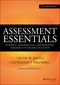 Assessment Essentials: Planning, Implementing, and Improving Assessment in Higher Education, 2nd Edition (1118903323) cover image