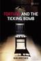 Torture and the Ticking Bomb (1405162023) cover image