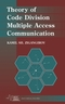 Theory of Code Division Multiple Access Communication (0471457124) cover image