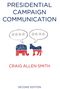 Presidential Campaign Communication, 2nd Edition (0745680224) cover image