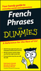 French Phrases For Dummies (0764572024) cover image