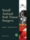 Small Animal Soft Tissue Surgery (0813807824) cover image