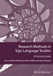 Research Methods in Sign Language Studies: A Practical Guide (1118271424) cover image