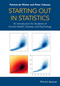 Starting out in Statistics: An Introduction for Students of Human Health, Disease, and Psychology (1118384024) cover image