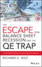 The Escape from Balance Sheet Recession and the QE Trap: A Hazardous Road for the World Economy (1119028124) cover image