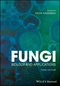 Fungi: Biology and Applications, 3rd Edition (1119374324) cover image