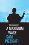 The Case for a Maximum Wage (1509524924) cover image