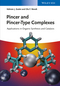 Pincer and Pincer-Type Complexes: Applications in Organic Synthesis and Catalysis (3527334424) cover image