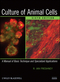 Culture of Animal Cells: A Manual of Basic Technique and Specialized Applications, 6th Edition (0470528125) cover image
