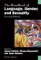 The Handbook of Language, Gender, and Sexuality, 2nd Edition (0470656425) cover image
