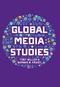 Global Media Studies (0745644325) cover image