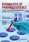 Bioanalysis of Pharmaceuticals: Sample Preparation, Separation Techniques and Mass Spectrometry (1118716825) cover image