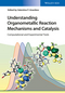 Understanding Organometallic Reaction Mechanisms and Catalysis: Computational and Experimental Tools (3527335625) cover image