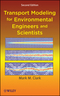 Transport Modeling for Environmental Engineers and Scientists, 2nd Edition (0470260726) cover image