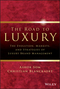 The Road To Luxury: The Evolution, Markets and Strategies of Luxury Brand Management (0470830026) cover image