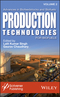 Advances in Biofeedstocks and Biofuels, Volume 2: Production Technologies for Biofuels (1119117526) cover image