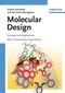Molecular Design: Concepts and Applications (3527314326) cover image