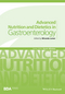 Advanced Nutrition and Dietetics in Gastroenterology (0470671327) cover image