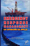 Emergency Response Management of Offshore Oil Spills: Guidelines for Emergency Responders (0470927127) cover image
