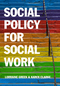 Social Policy for Social Work: Placing Social Work in its Wider Context (0745660827) cover image