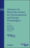 Advances in Materials Science for Environmental and Energy Technologies (1118273427) cover image