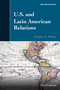 U.S. and Latin American Relations, 2nd Edition (1118912527) cover image