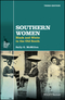Southern Women: Black and White in the Old South, 3rd Edition (1119147727) cover image