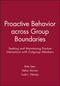 Proactive Behavior across Group Boundaries: Seeking and Maintaining Positive Interactions with Outgroup Members (1119364027) cover image