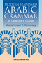 Modern Standard Arabic Grammar: A Learner's Guide (1405155027) cover image